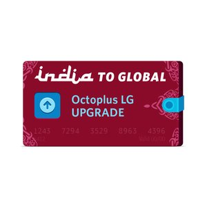 Octopus LG India to Global Upgrade
