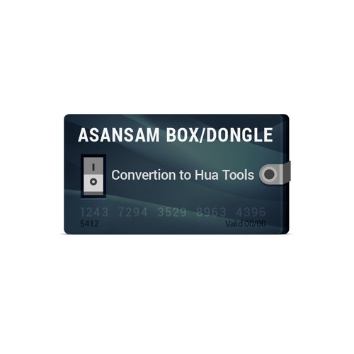 Asansam Box/Dongle Conversion to Hua Tools (HUA + HMI + HQT)