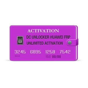 DC Unlocker Huawei FRP Unlimited Activation